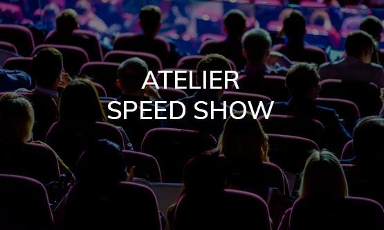 Atelier speed show