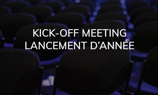 Kick-off meeting et lancement d'année
